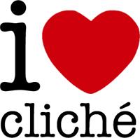 I Love Cliche