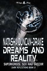 Dreams and Reality (Dark Reflections #2) by Tasha D-Drake