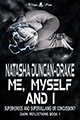 Me, Myself and I (Dark Reflections #1) by Tasha D-Drake