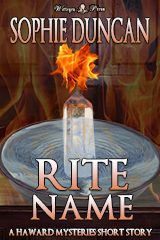 Rite Name (Haward Mysteries Short Story 3 by Sophie Duncan