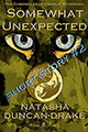 Somewhat Unexpected by Natasha Duncan-Drake