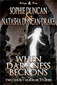 When Darkness Beckons by Natasha Duncan-Drake