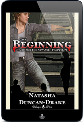 The Beginning (Vampires: The New Age, Prequel #1)