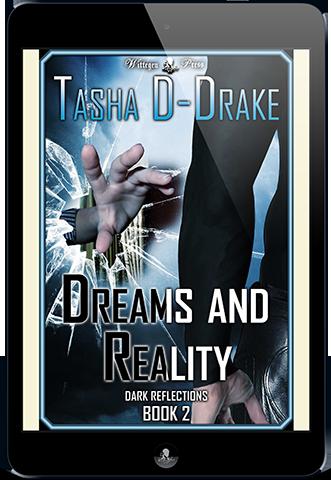 Dreams and Reality (Dark Reflections #2) by Natasha Duncan-Drake - Wittegen Press