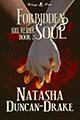 Forbidden Soul by Tasha D-Drake