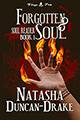 Forgotten Soul by Tasha D-Drake