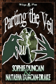 TParting the Veil by Sophie Duncan and Natasha Duncan-Drake