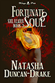 Fortunate Soul by Tasha D-Drake