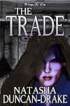 The Trade by Natasha Duncan-Drake