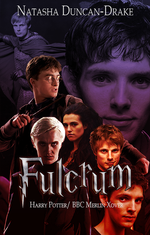 Fulcrum - Harry Potter/ BBC Merlin Xover - Merlin and Arthur in period attire in the background, faded out, Harry, Draco, Morgana, Arthur and Merlin all in modern attire in the foreground.