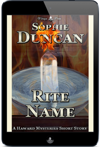 The Haward Mysteries - Rite Name by Sophie Duncan