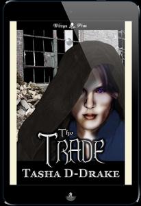 The Trade by Tasha D-Drake