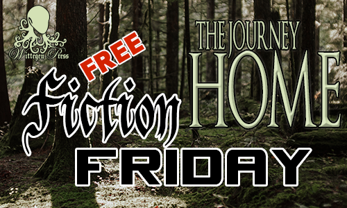 Wooded background with Free Fiction Friday - The Journey Home over the top.