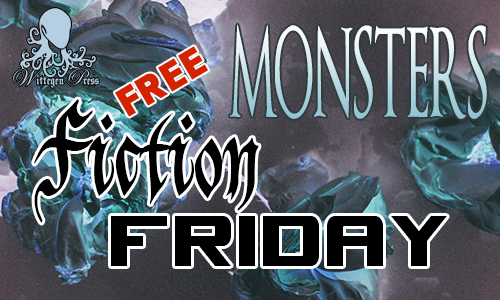 """Inverted image of dead roses in purples and blues with the titles """"Monsters"""" and """"Free Fiction Friday"""" over the top"""