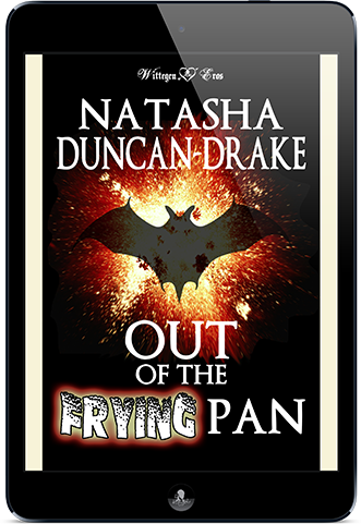 Out of the Frying Pan (Take Magic and Vampires and Mix Well)