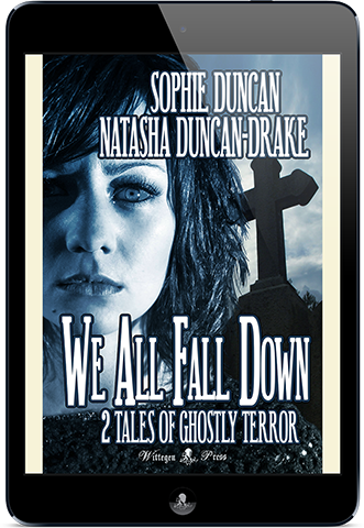 We All Fall Down: 2 Tales of Ghostly Terror (All Hallows Read 2018)