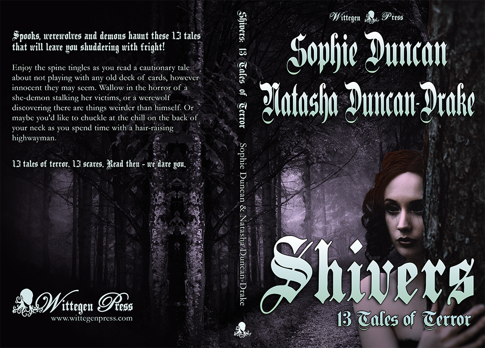 Paperback cover for Shivers: 13 Tales of Terror by Natasha Duncan-Drake and Sophie Duncan showing the front and back of the book.