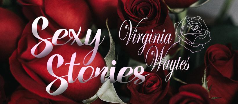 Sexy Stories - Virginia Waytes - Newsletter
