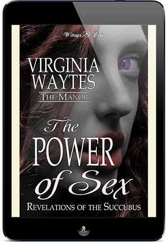 The Power of Sex: Revelations of the Succubus (The Manor #8)