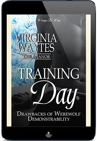Training Day: Drawbacks of Werewolf Demonstrability (The Manor #13)