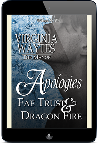 Apologies: Fae Trust & Dragon Fire (The Manor #14)
