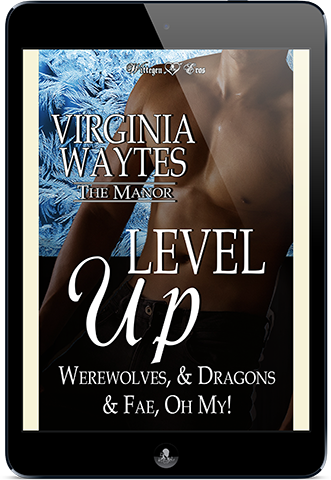 Level Up: Werewolves & Dragons & Fae, Oh My! (The Manor #18)
